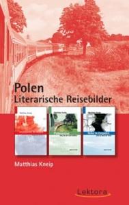 9783938470817-kneip-polen-literarische-reisebilder
