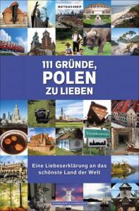 cover-111-gruende-polen-zu-lieben-matthias-kneip